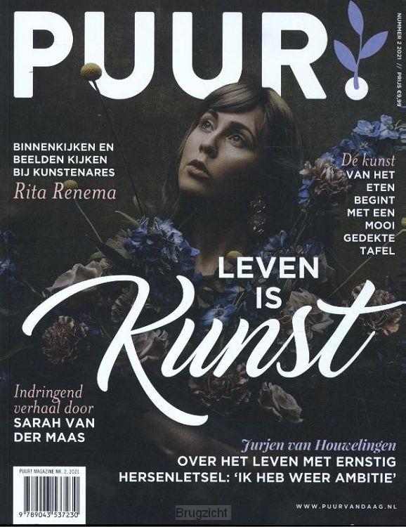PUUR! Magazine, nr. 2, 2021 - Leven is k