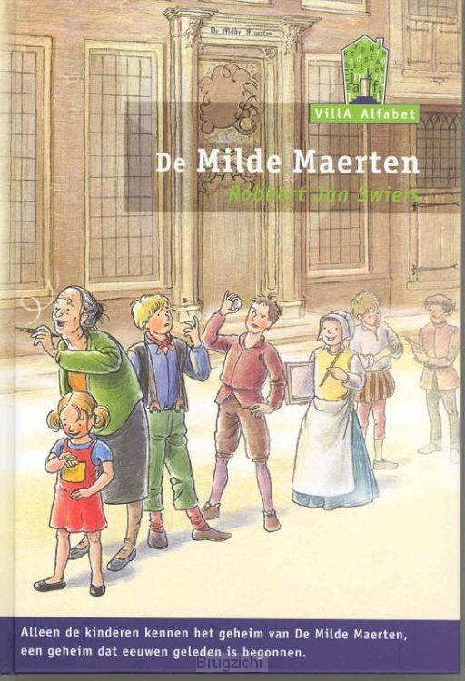 De milde Maerten