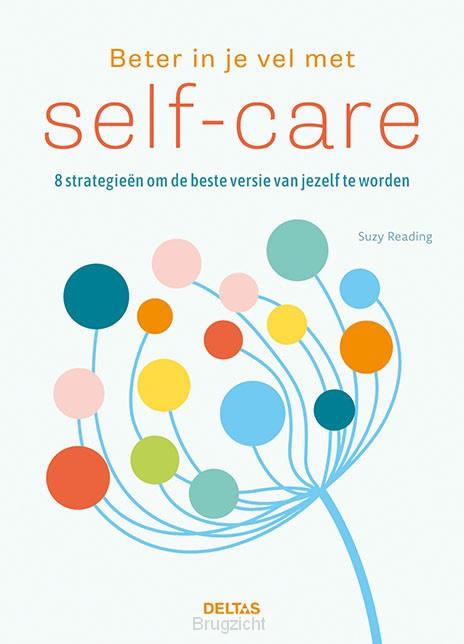 Beter in je vel met self-care
