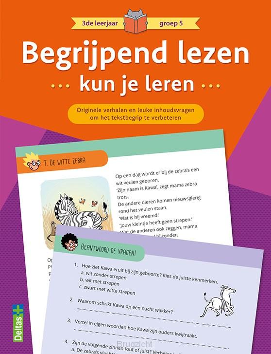 Begrijpend lezen kun je leren 3de leerjaar groep 5 (oranje)