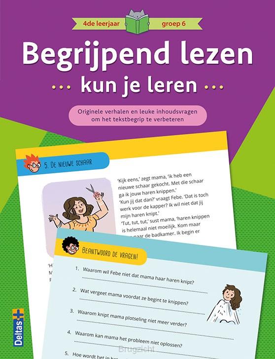 Begrijpend lezen kun je leren 4de leerjaar groep 6 (paars)
