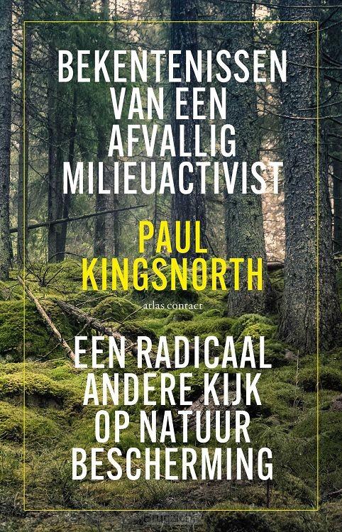 Bekentenissen van een afvallig milieuactivist