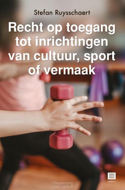 Recht op toegang tot inrichtingen van cultuur, sport of vermaak