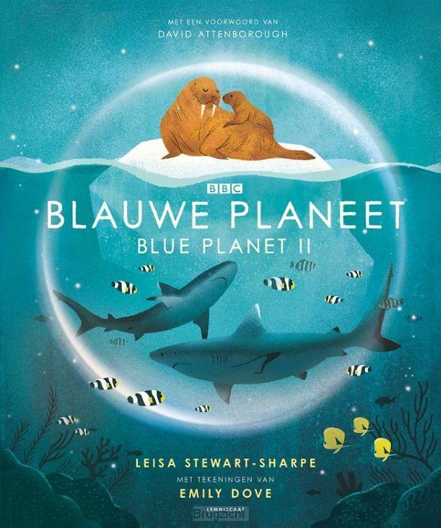 Blauwe planeet. Blue Planet II