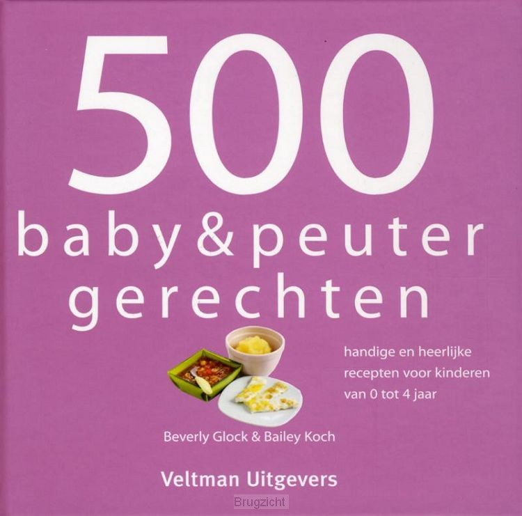 500 baby&peuterrecepten
