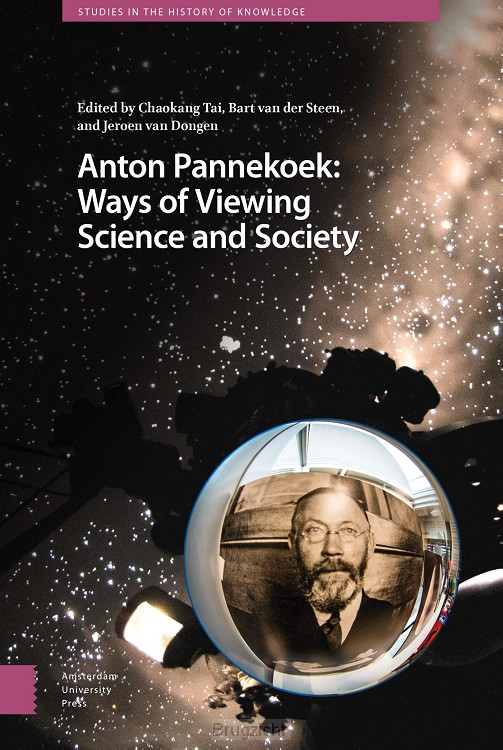 Anton Pannekoek: Ways of Viewing Science and Society