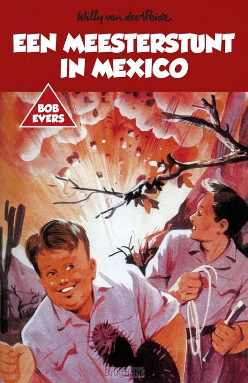 Een meesterstunt in Mexico