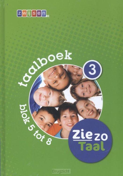 3 blok 5 tot 8 / Ziezo taal / Taalboek