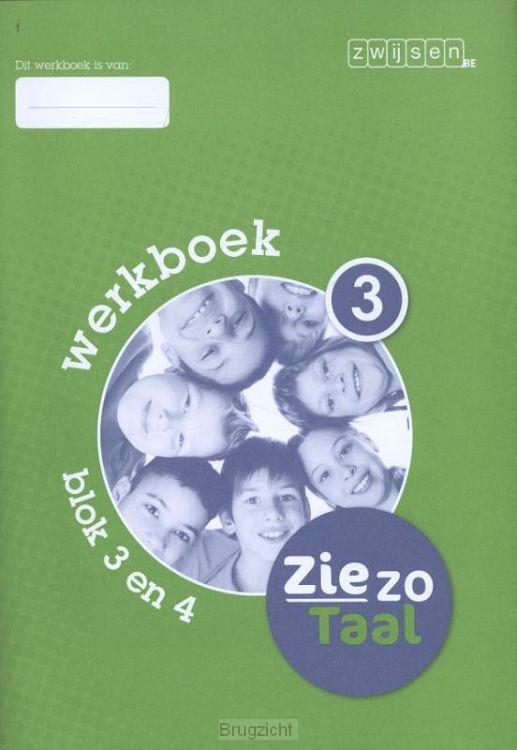 Blok 3 en 4 / Ziezo taal / Werkboek 3