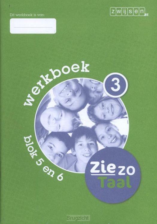 3 blok 5 en 6 / Ziezo taal / Werkboek