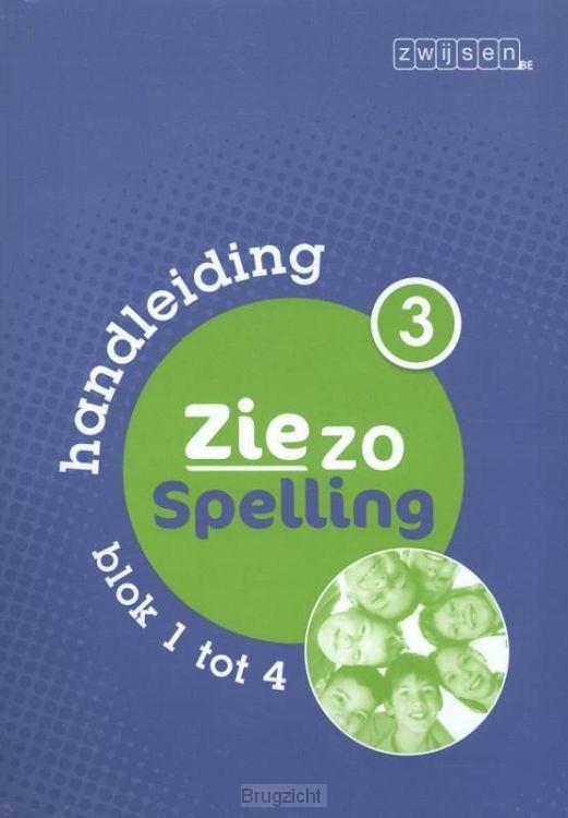Deel 3 blok 1 tot 4 / Ziezo spelling / Handleiding