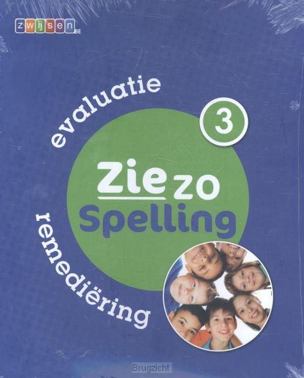 deel 3 / Ziezo spelling / evaluatie remediëring