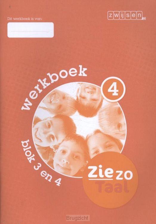 Blok 3 en 4 / Ziezo taal / Werkboek 4