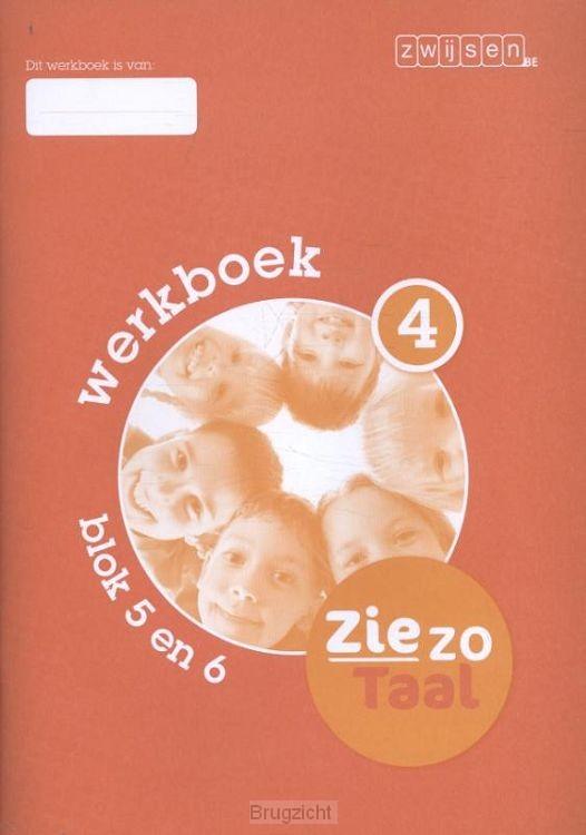Blok 5 en 6 / Ziezo taal / Werkboek 4