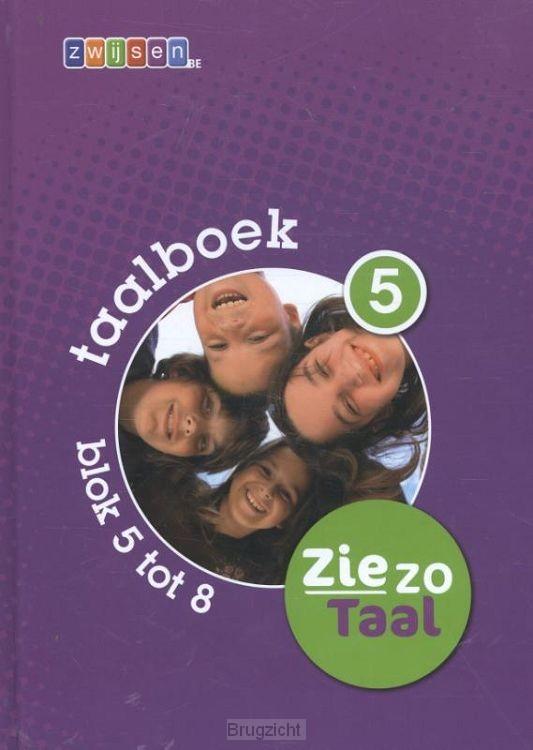 5 blok 5 tot 8 / Ziezo taal / Taalboek