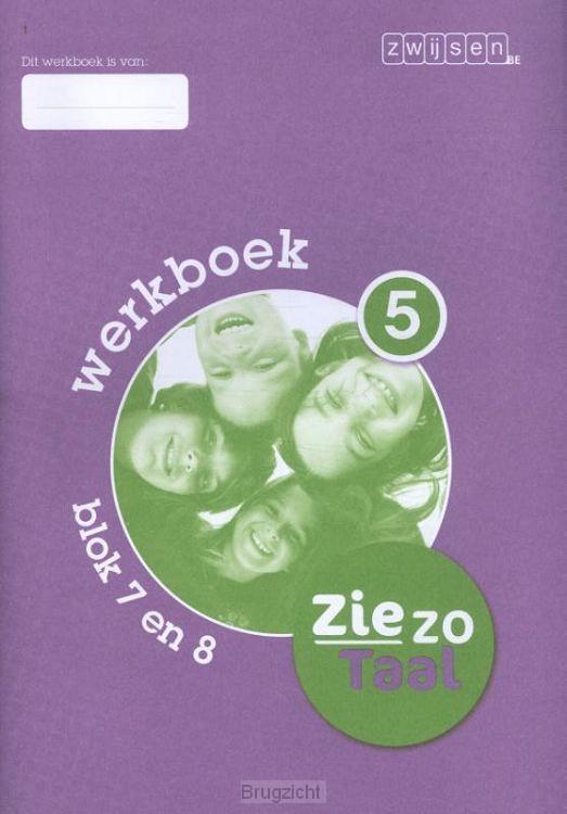 Blok 7 en 8 / Ziezo taal / Werkboek 5