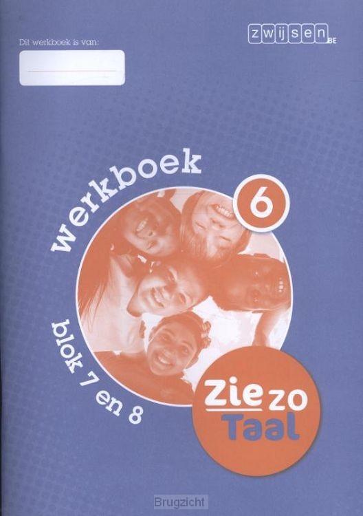 Blok 7 en 8 / Ziezo taal / Werkboek 6