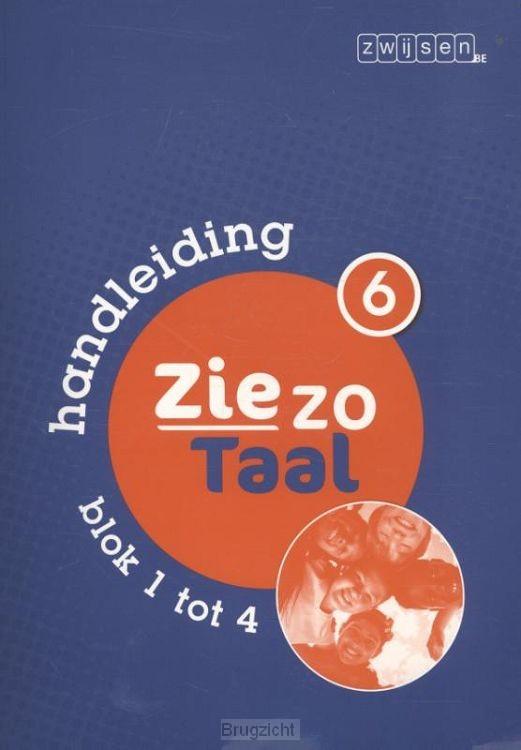 deel 6 blok 1 tot 4 / Ziezo Taal / Handleiding