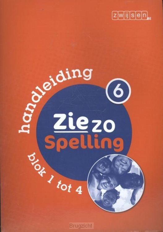 Ziezo spelling / 6 Handleiding blok 1 tot 4