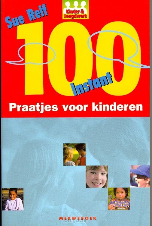 100 instant kinderpraatjes voor kinderen
