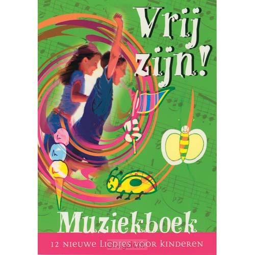 Vrij zijn - Muziekboek