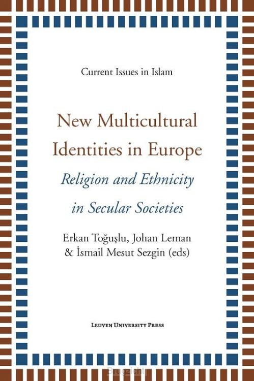 Current issues in Islam / New multicultural identities in Europe