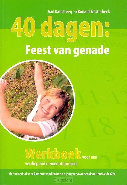 40 dagen : Feest van genade