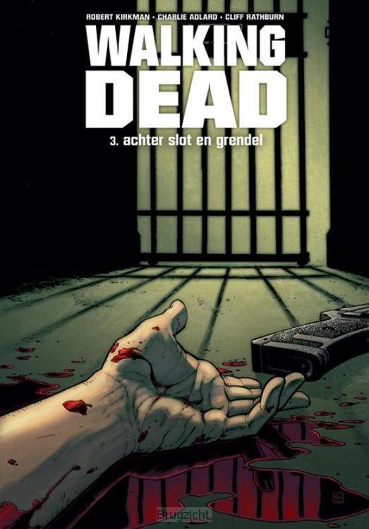 Walking Dead / 3: Achter slot en grendel