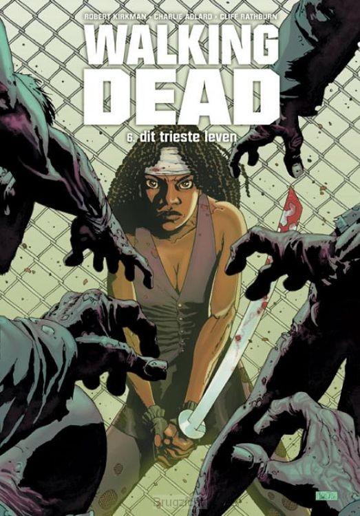Walking Dead / Boek 6