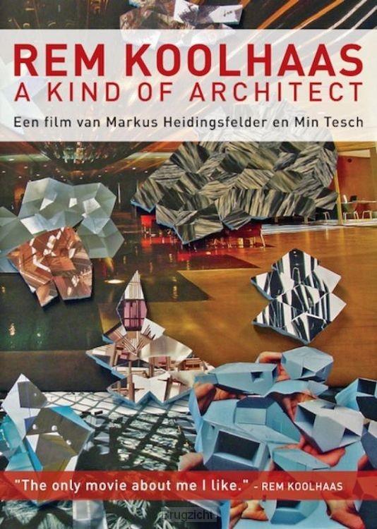 Rem Koolhaas a kind of architect