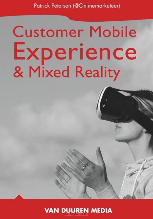 Mobile Customer Experience & Mixed Reality