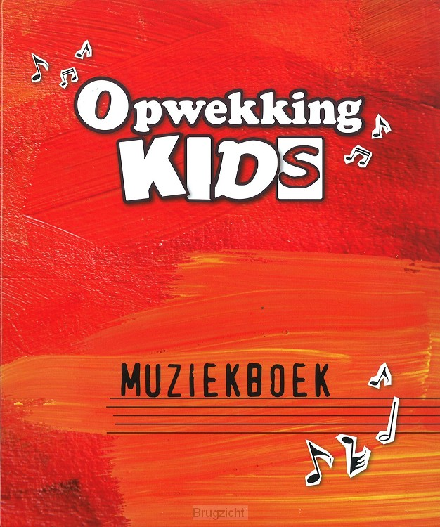 Opwekking kids muziekboek (1-335) 2 dln