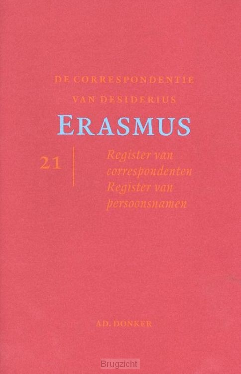 De correspondentie van Desiderius Erasmus / 21