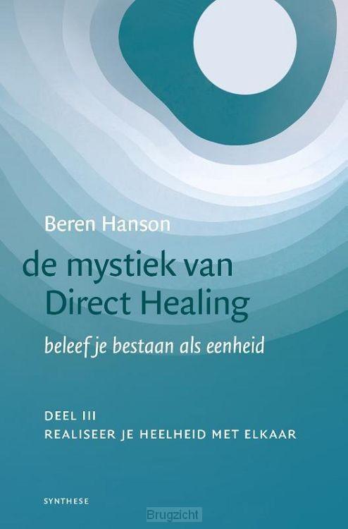 De mystiek van Direct Healing-deel III