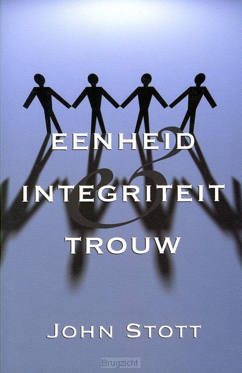 Eenheid integriteit en trouw