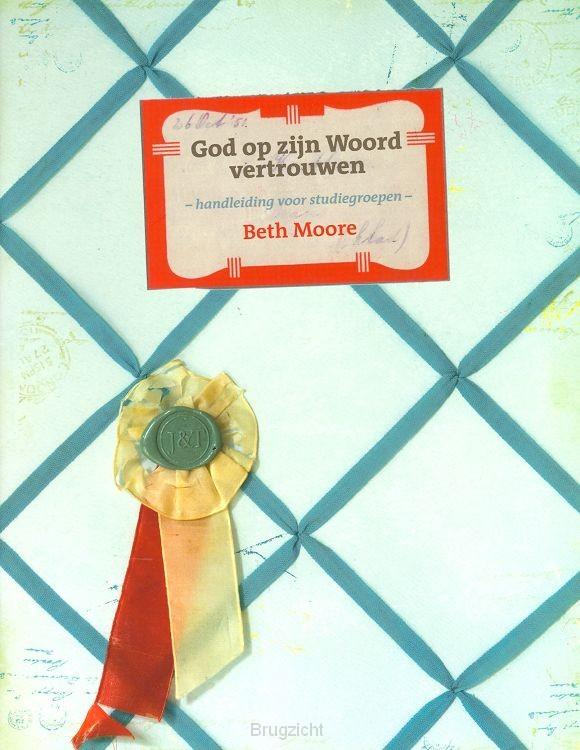 God op zijn Woord vertrouwen handleidin