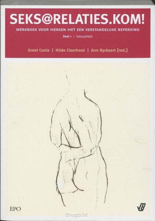 Seksrelaties.kom / 1 Seksualiteit