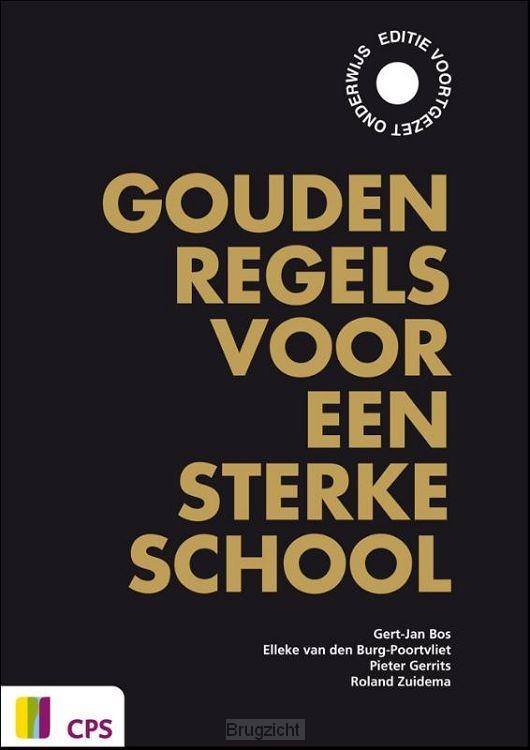 Gouden regels voor een sterke school