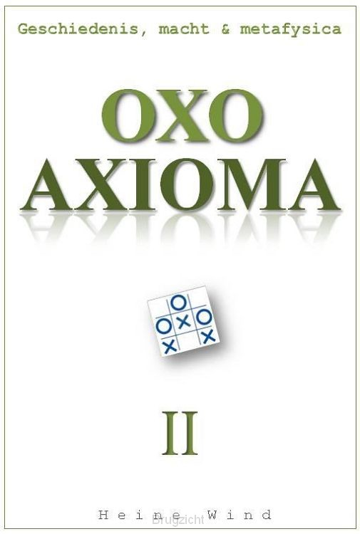 OXO Axioma / Deel II