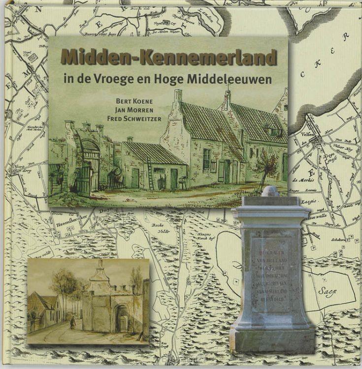 Midden-Kennemerland in de Vroege en Hoge Middeleeuwen