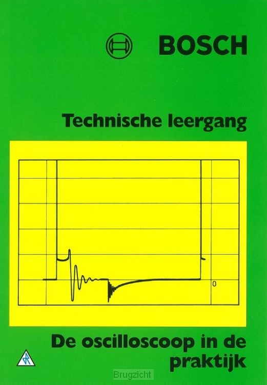 Bosch de oscilloscoop in de prakrijk