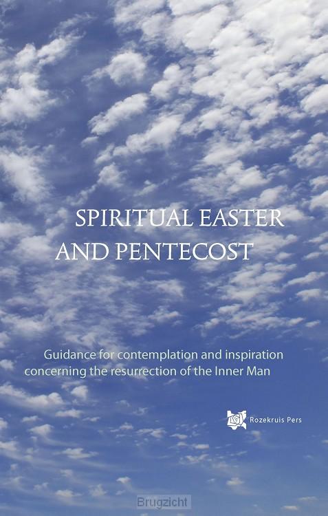 Spiritual Easter and Pentecost