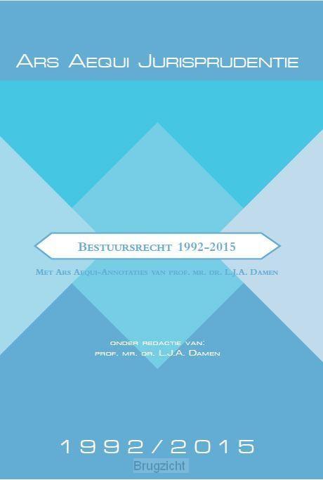 Jurisprudentie bestuursrecht 1992-2015