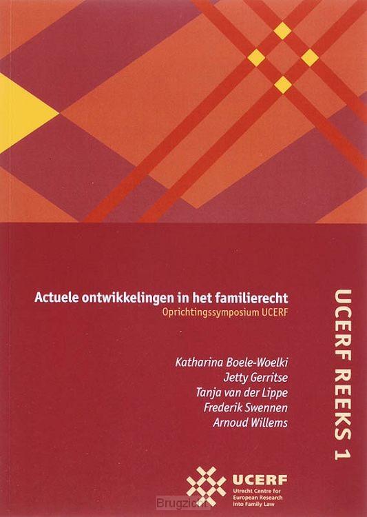 UCERF / 1 Actuele ontwikkelingen in het familierecht