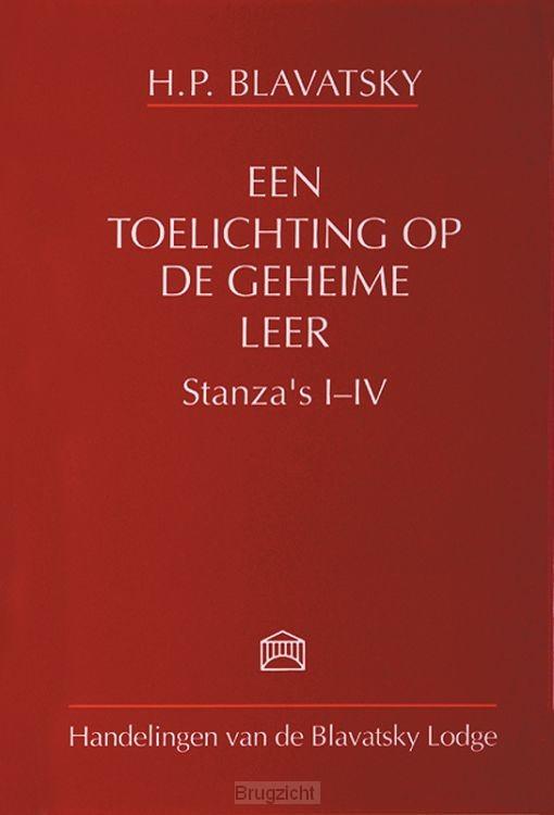 Een toelichting op de geheime leer / Stanza's I-IV