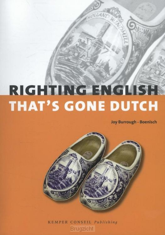 Righting English that's Gone Dutch