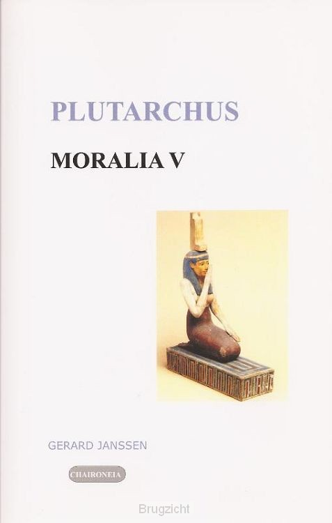 Moralia / 5 Griekse en Egyptische godsdienst