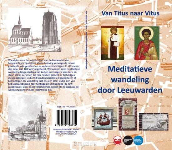 Meditatieve wandeling door Leeuwarden