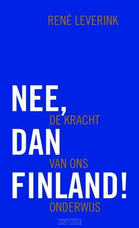 Nee, dan Finland!