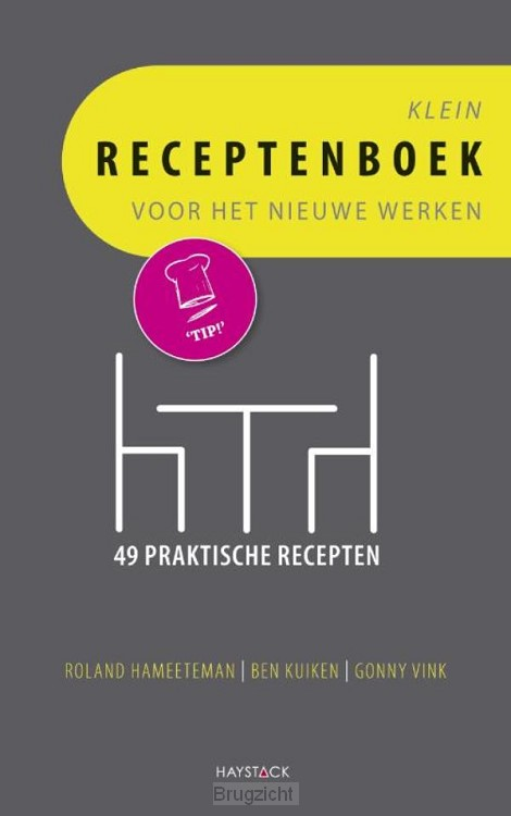 Klein receptenboek voor het nieuwe werken